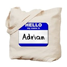 hello my name is adrian Tote Bag