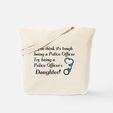 Tough Police Daughter Tote Bag
