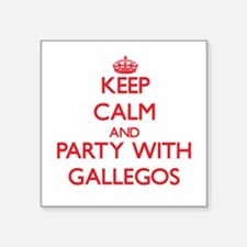 Keep calm and Party with Gallegos Sticker
