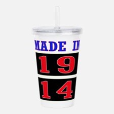 Made In 1914 Acrylic Double-wall Tumbler