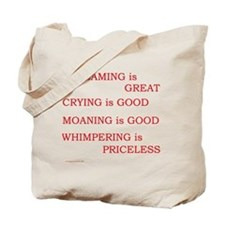 Priceless Whimpering Tote Bag