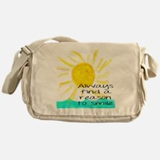 Always find a reason to smile Messenger Bag