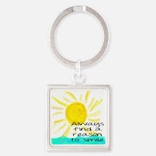 Always find a reason to smile Square Keychain