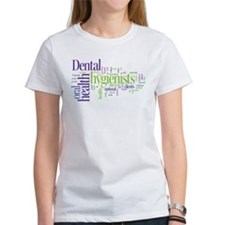 Dental Hygienists T-Shirt