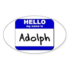 hello my name is adolph Oval Decal