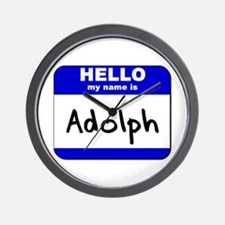 hello my name is adolph  Wall Clock