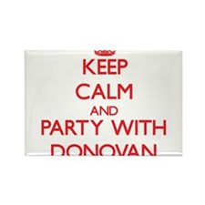 Keep calm and Party with Donovan Magnets