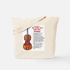 My Kids are Like My Violin Tote Bag