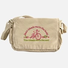 Two wheels move the soul Messenger Bag