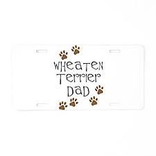 Wheaten Terrier Dad Aluminum License Plate