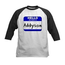 hello my name is addyson Tee