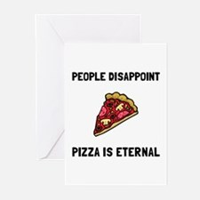Pizza Eternal Greeting Cards