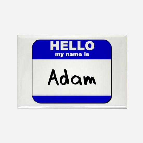 hello my name is adam Rectangle Magnet