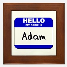 hello my name is adam  Framed Tile