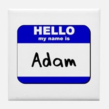 hello my name is adam  Tile Coaster