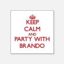 Keep calm and Party with Brando Sticker