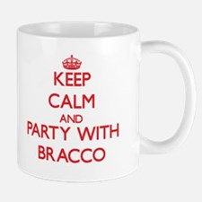 Keep calm and Party with Bracco Mugs