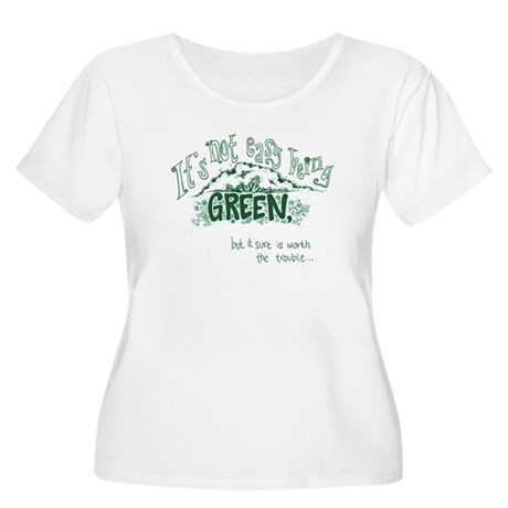 Its not easy being green Plus Size T-Shirt