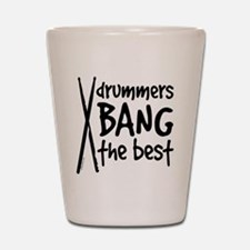 Drummers Bang the Best Shot Glass
