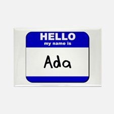 hello my name is ada Rectangle Magnet