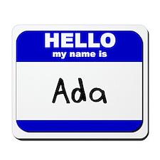 hello my name is ada  Mousepad