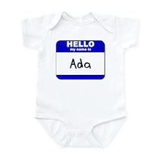 hello my name is ada  Infant Bodysuit