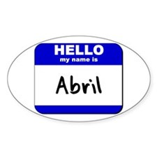 hello my name is abril Oval Decal