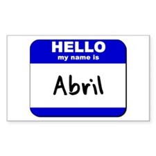 hello my name is abril Rectangle Decal