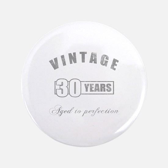 """Vintage 30th Birthday 3.5"""" Button"""