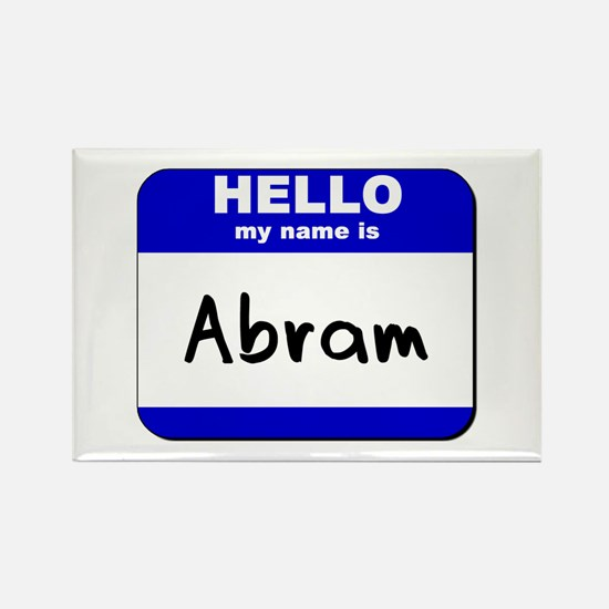 hello my name is abram Rectangle Magnet
