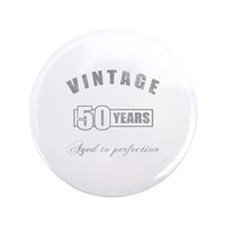 "Vintage 50th Birthday 3.5"" Button"