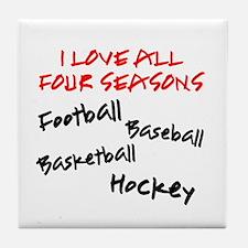 I Love All Four Seasons Tile Coaster