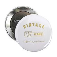"""Vintage 75th Birthday 2.25"""" Button"""