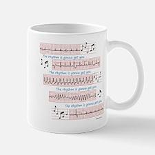 Rhythm is gonna get you Mugs