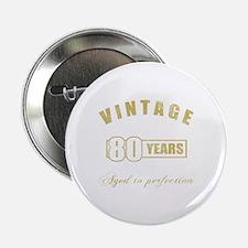 """Vintage 80th Birthday 2.25"""" Button"""
