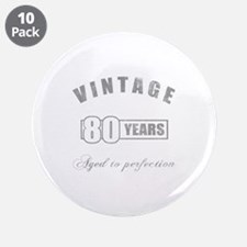 "Vintage 80th Birthday 3.5"" Button (10 pack)"