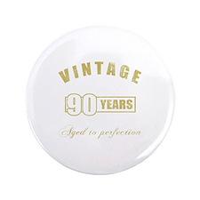 """Vintage 90th Birthday 3.5"""" Button"""