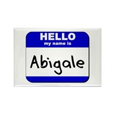 hello my name is abigale Rectangle Magnet