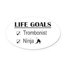 Trombonist Ninja Life Goals Oval Car Magnet