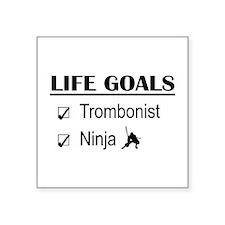 """Trombonist Ninja Life Goals Square Sticker 3"""" x 3"""""""