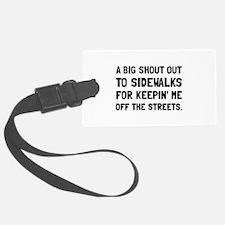 Shout Out Sidewalks Luggage Tag