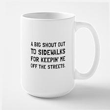 Shout Out Sidewalks Mugs
