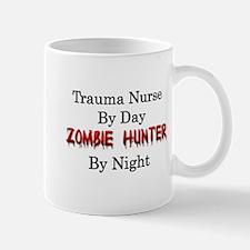 Trauma Nurse/Zombie Hunter Mug