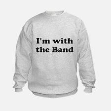 Im with the Band Sweatshirt