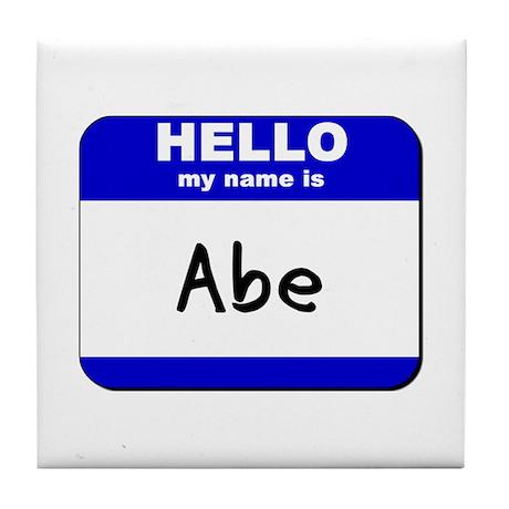 hello my name is abe Tile Coaster