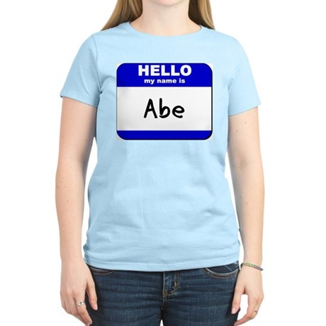 hello my name is abe Women's Light T-Shirt