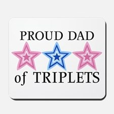 Dad of Triplets (Girls, Boy) Stars Mousepad