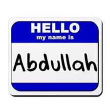 hello my name is abdullah  Mousepad