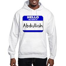 hello my name is abdullah Hoodie