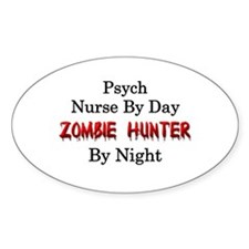 Psych Nurse/Zombie Hunter Decal